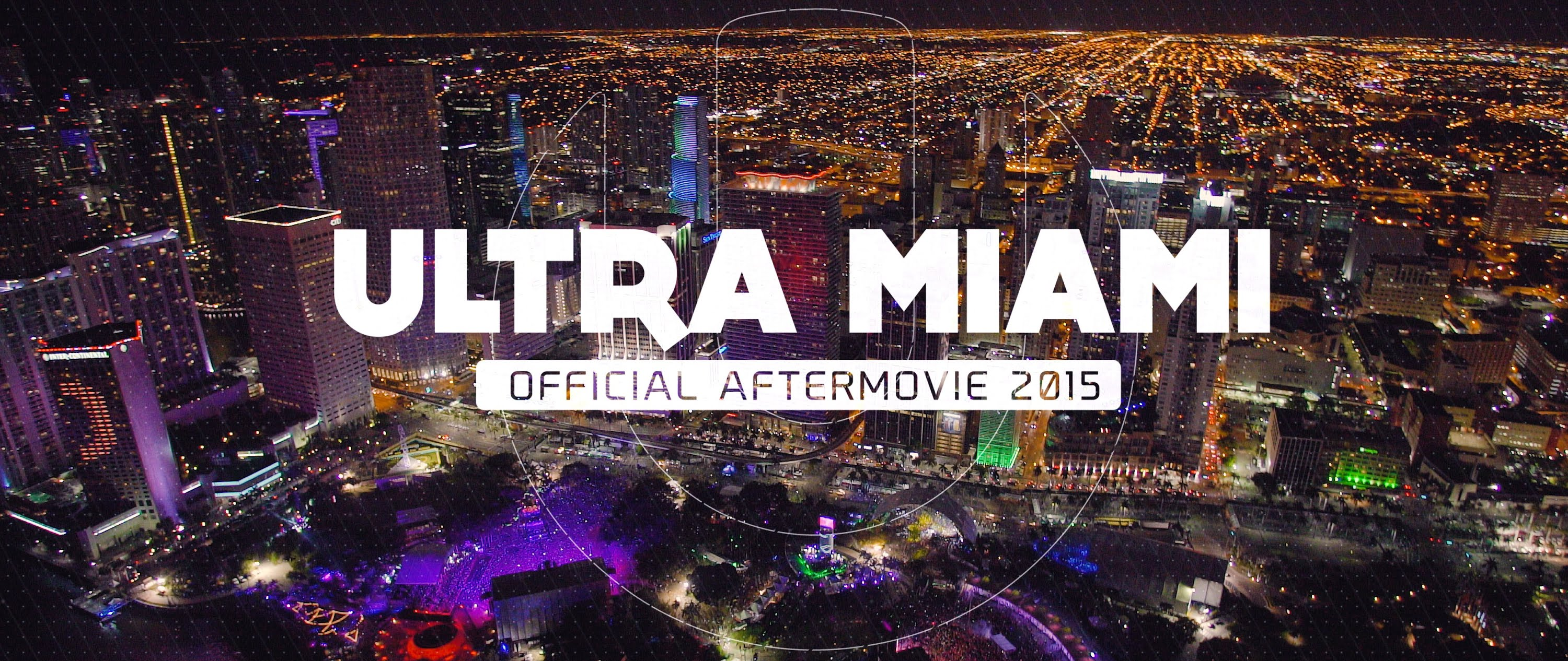 ULTRA MIAMI 2015 Officiel 4K!